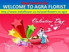 Agra online florist | Valentine Day 2016  In Valentine Day Every Lover And Couple Celebrate Valentine Day With Flowers Such As Red Rose, Pink Rose, And So More. Now You May Send Gifts And Flowers To Your Friend And Lover By India Flower VALENTINE DAY 2016 Is CELEBRATE By TRUE LOVERS https://agraonlineflorist.wordpress.com/