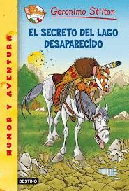 EL SECRETO DEL LAGO DESAPARECIDO GERONIMO STILTON