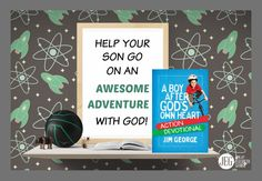 """NEW RELEASE! Are you looking for a fun, adventure filled devotional for your son? """"A Boy After God's Own Heart Action Devotional"""" is the perfect guide! The short, impactful chapters will remind him just how much God cares about him!  (Ages 9-11)"""