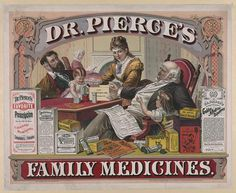 Dr. Pierce's family medicines; c. 1874