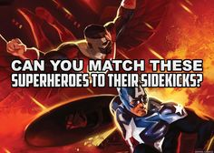 Can You Match These Superheroes to Their Sidekicks? Take the quiz to find out! Quizzes, Science Fiction, How To Find Out, Entertaining, Fantasy, Canning, Movie Posters, Movies, Sci Fi