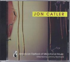 JON CATLER CD American Festival Of Microtonal Music (Johnny Reinhard)