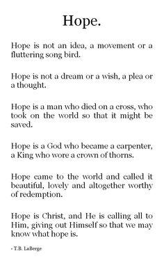 He is my Hope.