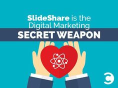 Slideshare is the digital marketing secret weapon - new research | Convince and Convert: Social Media Strategy and Content Marketing Strategy