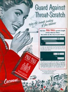 Pall Mall, 1952 - SMOKE To Guard Against Throat-Scratch