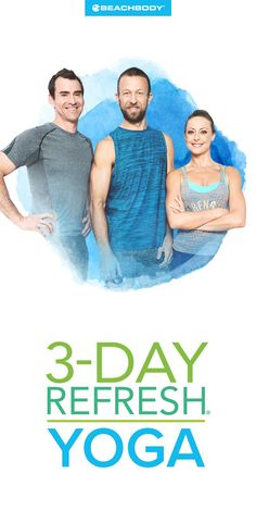 Introducing 3 Day Refresh yoga! Lose weight and increase flexibility with this program. 3 day refresh // cleanses // 3 day cleanse // yoga for beginners // at home yoga // yoga exercises // how to lose weight fast // Beachbody // Beachbody Bog // #yoga #3dayrefresh #Beachbody