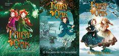 Trilogia Fairy Oak. 1. El poder de las gemelas 2. El encanto de la oscuridad 3. El poder de la luz
