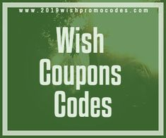 wish promo codes for existing customers free shipping wish