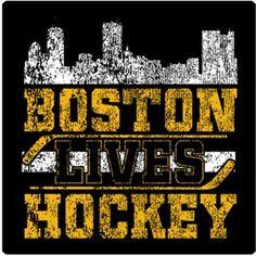 Boston Lives Hockey. Go Bruins!