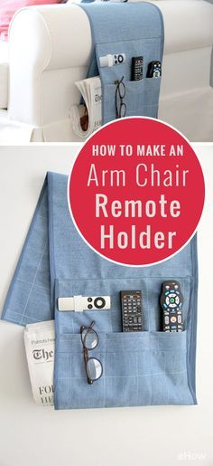 With this easy-to-sew remote caddy, you'll never lose your remote control again! By choosing a fabric that complements your home decor, you can make an arm chair remote holder that is both functional and aesthetically modern. So, stop digging around in the chair cushions and simplify your life with this arm chair remote holder DIY.  http://www.ehow.com/how_12067064_make-arm-chair-remote-holder.html?utm_source=facebook.com&utm_medium=referral&utm_content=freestyle&utm_campaign=fanpage