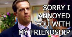 When people don't accept my Facebook friend request.