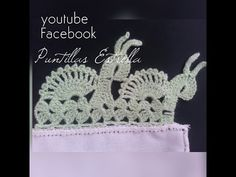 https://www.facebook.com/Puntillas-Estrella-857837350968862/?ref=bookmarks vídeo de puntilla de elefantes distintos https://www.youtube.com/watch?v=UOlJH6u6SfA
