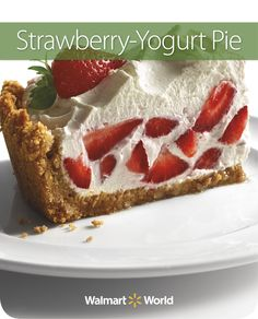 "Rhoda W. from Store 4163 in Cedar Park, Texas, remembers her mom making strawberry-yogurt pies for her and her older sister. ""When I make it, it takes me back to my childhood,"" she says. #dessert #easy #recipe"