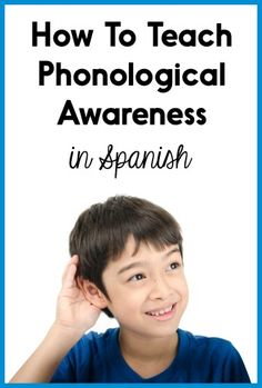 post has tons of ideas and freebies for teaching phonological awareness and phonemic awareness in Spanish!This post has tons of ideas and freebies for teaching phonological awareness and phonemic awareness in Spanish! Dual Language Classroom, Bilingual Classroom, Bilingual Education, Spanish Classroom, Bilingual Kindergarten, Kindergarten Reading, Kindergarten Classroom, Spanish Teaching Resources, Spanish Language Learning
