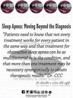 """#Patients need to know that not every #treatment works for every patient in the same way and that treatment for #obstructive #sleep #apnea can be as #multifactorial as is the #condition, and that more than one treatment may be necessary synergistically to obtain #therapeutic #results."" #Dr.CCC"