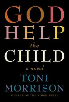 "Read ""God Help the Child A novel"" by Toni Morrison available from Rakuten Kobo. Spare and unsparing, God Help the Child—the first novel by Toni Morrison to be set in our current moment—weaves a tale a. Great Books, New Books, Books To Read, Reading Lists, Book Lists, Reading Nook, Books By Black Authors, Black Books, Prix Nobel"