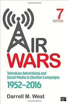 Air Wars: Television Advertising and Social Media in Elec... https://www.amazon.com/dp/1506329837/ref=cm_sw_r_pi_dp_x_5-D1zb7913GVJ