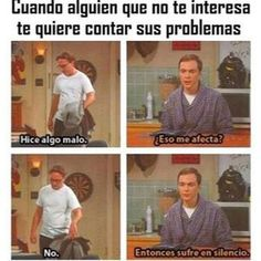 Get in touch with Frases y Chistes. ( — 26 answers, 3645 likes. Ask anything you want to learn about Frases y Chistes. by getting answers on ASKfm. Big Bang Theory, Sheldon Cooper Memes, The Bigbang Theory, Funny Moments, Funny Things, True Stories, Dankest Memes, Girl Memes, Anime