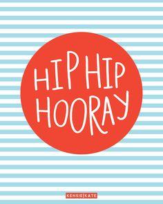 Hip hip hooray! | handlettered giclee print from kensie kate | shop.kensiekate.com