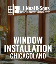 Searching For The Best Window And Patio Door Replacement Service In The  Chicagoland Suburbs? L.J.