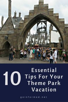 Top tips for your theme park vacation.