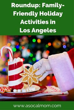 Los Angeles Family-Friendly Holiday Fun