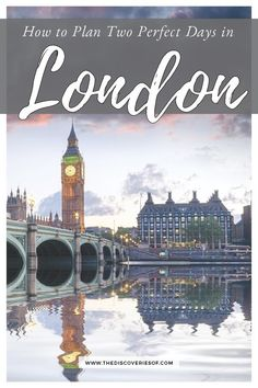 Two Days in London: The Perfect Travel Itinerary - Travel tips - Travel tour - travel ideas Europe Travel Tips, European Travel, Travel Destinations, Holiday Destinations, Italy Travel, Travel Uk, Travel England, Travel Plan, Travel Abroad