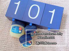 Feature: Vaseline Petroleum Jelly | Dear Kitty Kittie Kath- Beauty and…