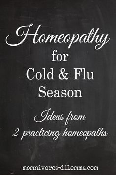 Homeopathic remedies for cold and flu season. Excellent information on a handful of very useful homeopathic remedies.