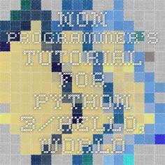 Non-Programmer's Tutorial for Python 3/Hello, World