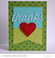 Many Thanks Die-namics, Pierced Heart STAX Die-namics, Stitched Jumbo Banner STAX Die-namics, Polka Dot Background - Teri Anderson #mftstamps