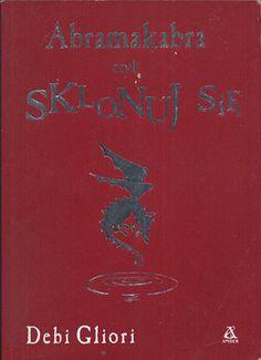 Abramakabra czyli sklonuj się, Debi Gliori, Amber, 2002, http://www.antykwariat.nepo.pl/abramakabra-czyli-sklonuj-sie-debi-gliori-p-14347.html