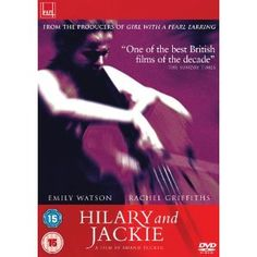 Hilary and Jackie [DVD] -- moving biopic about Jacqueline du Pré, famous cello player, who developed multiple sclerosis in her late twenties