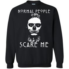 American Horror Story T-shirts Nomal People Scare Me Shirts Hoodies Sweatshirts American Horror Story T-shirts Nomal People Scare Me Shirts Hoodies Sweatshirts