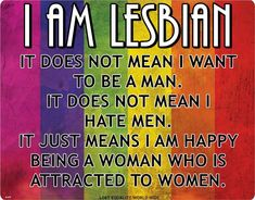 Okay...so I'm not a lesbian. I just like what this says about them because I believe that its very true and stated well c: