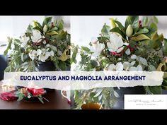 Eucalyptus Magnolia Christmas Arrangement - YouTube