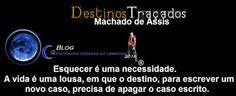 Entidades Ciganas da Umbanda (Clique Aqui) para entrar.: DESTINOS TRAÇADOS...MACHADO DE ASSIS...DESTINO CIG...