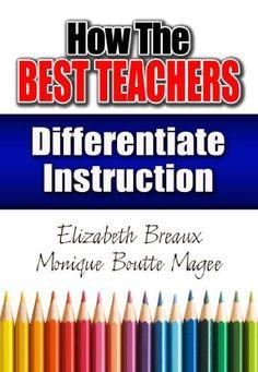 How the Best Teachers Differentiate Instruction by Elizabeth Breaux, http://www.amazon.com/dp/1596671408/ref=cm_sw_r_pi_dp_EOibrb0HGYQ5Q