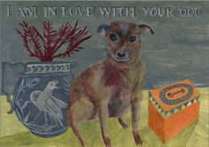 I am in Love with Your Dog by raphaelbalme on Etsy, £60.00