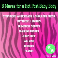 8 Moves For A Hot Post-Baby Body | Skinny Mom | Where Moms Get The Skinny On Healthy Living