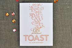let's toast to your birthday / 1 color + gold foil / by the social type.