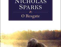 Editora Arqueiro lança O regaste, de Nicholas Sparks