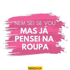E com certeza a roupa tem que ser da Feira Shop! Marque suas amigas que são assim!😂❤️#feirashop #lindadefeirashop #moda #modabh #modamineira #modaparameninas #look #lookdodia #style #estilo #trend #tendencia #fashion #frase #frasedodia #bomdia #sabado #ferias #bh #fds #fimdesemana