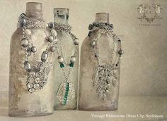 Vintage Dress Clip Necklaces; now i know what to do with all the empty bottles kyle likes to keep!