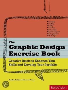 bol.com | The Graphic Design Exercise Book, Carolyn Knight & Jessica Glaser | Boeken...