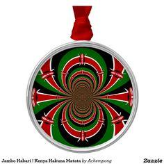 Jambo Habari ! Kenya #Hakuna #Matata Metal Ornament