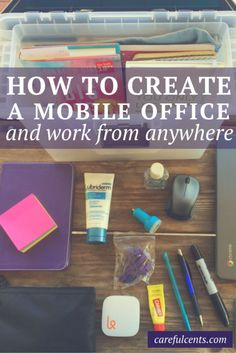 Creating a Portable Office: How to Work From Anywhere (plus, a free checklist!)