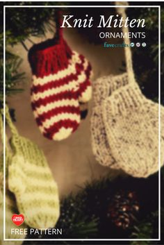 knit mittens (free pattern) for cute little ornaments