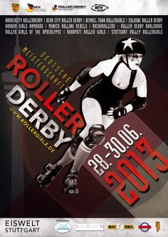 "best roller derby posters - Keep it Simple.   ""ROLLER DERBY"" and the date are the most prominent characters on the poster"
