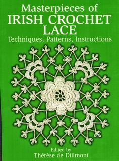 Materpieces of Irish Crochet Lace, Dillmont T de, Dover Publications, Inc, New York, 1986 - Jimali McKinnon - Álbuns da web do Picasa
